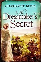 The Dressmaker's Secret: A gorgeously evocative historical romance