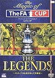 ザ・マジック・オブ・ザ・FAカップ レジェンド [DVD]