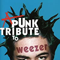Punk Tribute to Weezer