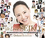We Love SEIKO Deluxe Edition -35th Anniversary 松田聖子 究極オールタイムベスト 50+2 Songs-