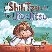 The Shih Tzu Who Knew Jiu-Jitsu