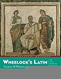 Wheelock's Latin 6th Edition Revised (The Wheelock's Latin) [Hardcover] [2005] (Author) Frederic M. Wheelock Richard A. LaFleur