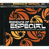 Especial Records presents ESSENCE OF ESPECIAL Compiled by Especial Records&Kyoto Jazz Massive