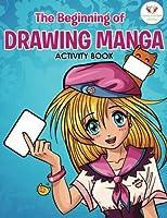 The Beginning of Drawing Manga Activity Book