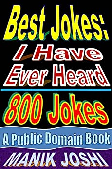 Best Jokes: I Have Ever Heard - 800 Jokes by [Joshi, Manik]