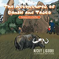 The Adventures of Daniel and Tasco: Bumping Into a Buffalo