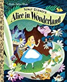 Walt Disney's Alice in Wonderland (Disney Classic) (Little Golden Book)