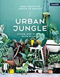Urban Jungle: Living and Styling with Plants (English Edition) 画像
