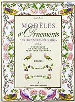 Modeles d'ornements pour compositions et decorations t.2