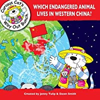 Which Endangered Animal Lives in Western China? (Curious Cat's Way Out Bunch)