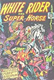 White Rider and Super Horse #6 (English Edition)