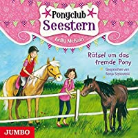 Ponyclub Seestern 03. Raetsel um das fremde Pony