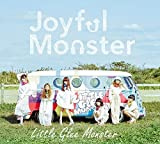 Joyful Monster(初回生産限定盤)(DVD付) - Little Glee Monster