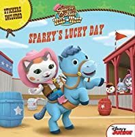 Sheriff Callie's Wild West Sparky's Lucky Day