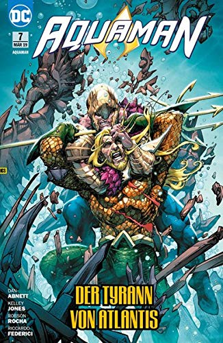 Aquaman: Bd. 7 (2. Serie): Der Tyrann von Atlantis