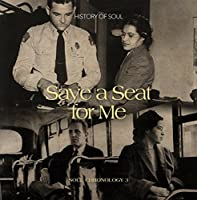 Vol. 3-Save a Seat for Me:Soul Chronology