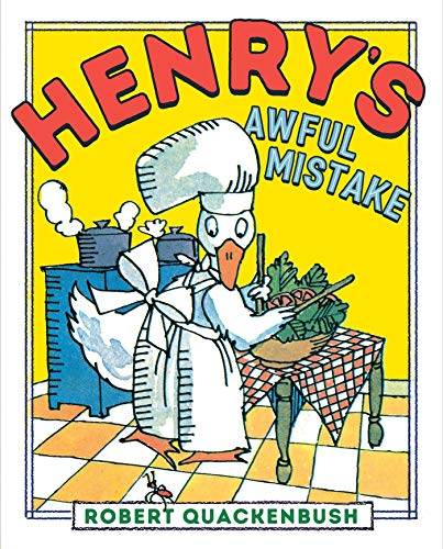 Henry's Awful Mistake (Henry Duck) (English Edition)