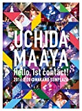 UCHIDA MAAYA Hello, 1st contact!...[Blu-ray/ブルーレイ]