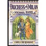 Duchess of Milan: A Novel of the Renaissance
