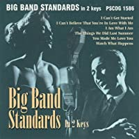 Big Band Standards in 2 Keys