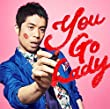 You Go Lady (通常盤)
