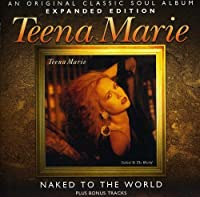 NAKED TO THE WORLD ~ EXPANDED EDITION