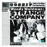 Strange Company by Waldman, Wendy (2005-10-04) 【並行輸入品】