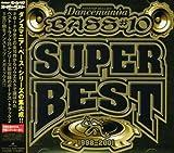 ダンスマニア・ベース#10 スーパー・ベスト