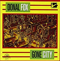 Gone City-the Chamber Music of Donal Fox