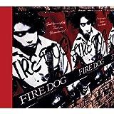 FIRE DOG (初回生産限定:デジパック・SHM-CD・スペシャルプライス)