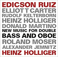 New Music for Double Bass and Oboe by Edicson Ruiz (2013-05-03)