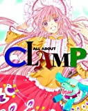 ALL ABOUT CLAMP / CLAMP のシリーズ情報を見る