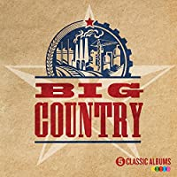 5 Classic Albums by Big Country
