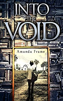 Into the Void by [Frame, Amanda]