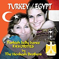 Turkey/Egypt: Turkish Belly Dance Favorites By the