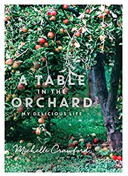A Table in the Orchard by [Crawford, Michelle]