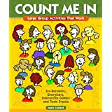 Count Me In: Large Group Games That Work