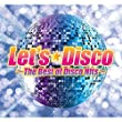 「Let'sDisco -The Best Of Disco Hits-」