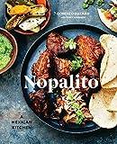 Nopalito: A Mexican Kitchen: A Cookbook 画像