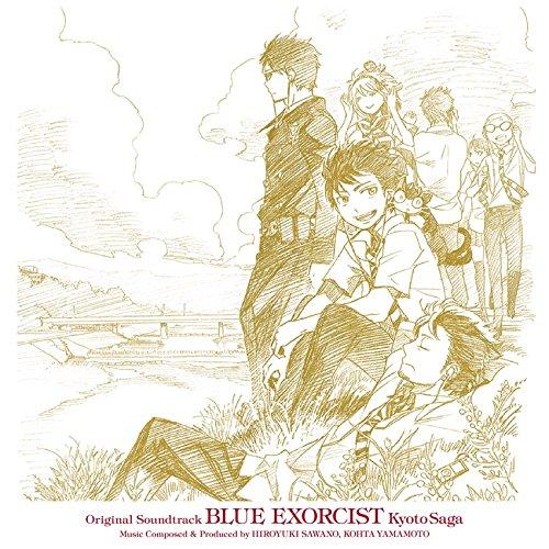 青の祓魔師 京都不浄王篇 オリジナル・サウンドトラック