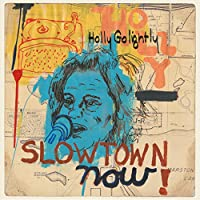 Slowtown Now! [12 inch Analog]
