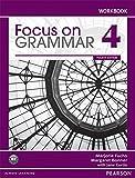 Focus on Grammar Level 4 (4E) Workbook