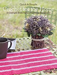 Quick & Simple Crochet for the Home: 10 Designs from Up-and-Coming Designers! (English Edition)
