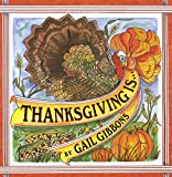 Thanksgiving Is . . .