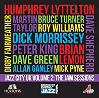 Jazz City UK Volume 2: The Jam Sessions / Various