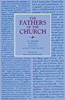 Homilies, Homilies 60-96 (Fathers of the Church Patristic)