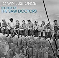 To Win Just Once by Saw Doctors