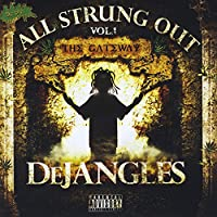 All Strung Out, Vol. 1: The Gateway
