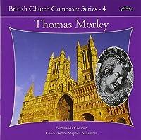British Church Composers Series-Thomas Morley