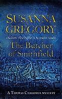 The Butcher of Smithfield (Thomas Chaloner Mystery)
